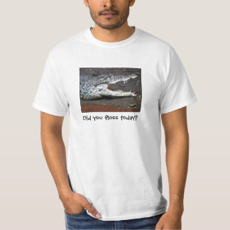 Crocodile Did you floss today? T Shirt