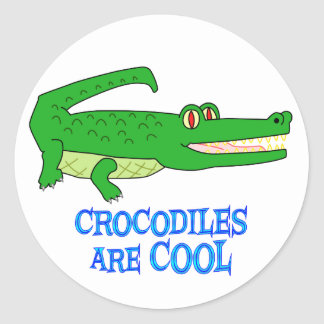 Crocodiles are COOL Classic Round Sticker