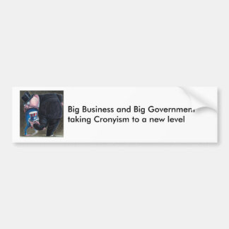 Cronyism Bumper Sticker