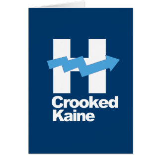Crooked Hillary and Tim Kaine 2016 -- Greeting Card