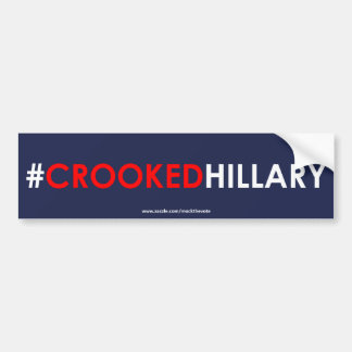 Crooked Hillary Bumper Sticker #CROOKEDHILLARY