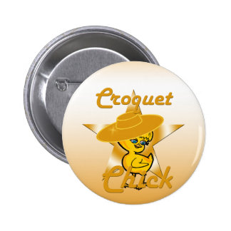 Croquet Chick #10 6 Cm Round Badge