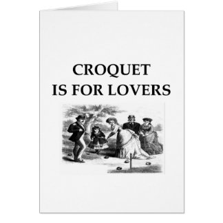 CROQUET is for lovers Greeting Card