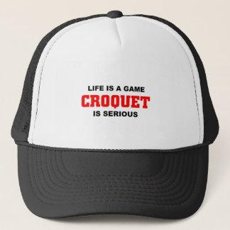 Croquet is serious trucker hat