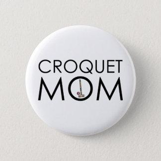 Croquet Mom 6 Cm Round Badge