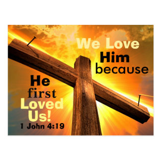Cross and Bible Verse 1 John 4:19 Postcard