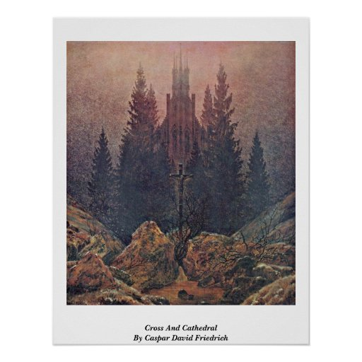 Cross And Cathedral By Caspar David Friedrich Poster