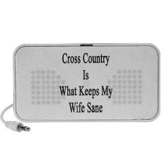 Cross Country Is What Keeps My Wife Sane Speakers