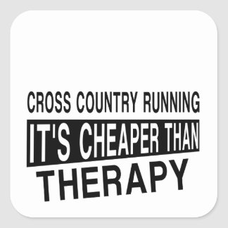 CROSS COUNTRY RUNNING. Its Cheaper Than Therapy Square Sticker