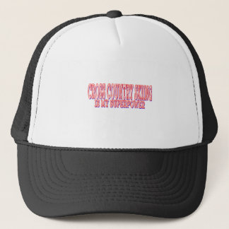 Cross Country Skiing is my superpower Trucker Hat