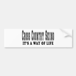 Cross Country Skiing It's way of life Bumper Sticker
