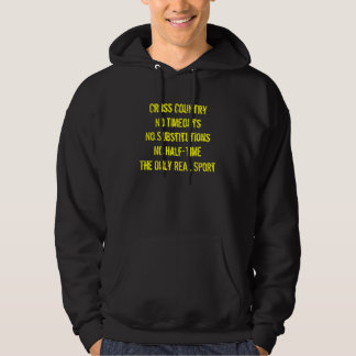 Cross CountryNo TimeoutsNo SubstitutionsNo Half... Hooded Sweatshirts