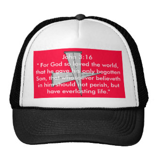 """cross nails 2, John 3:16 """" For God so loved the... Cap"""