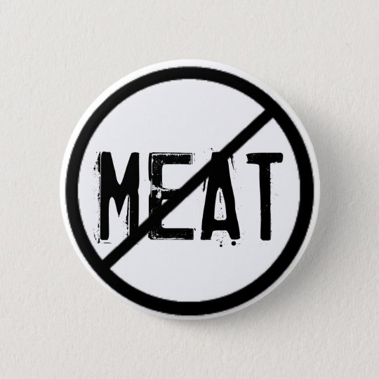 Cross Out Meat 6 Cm Round Badge