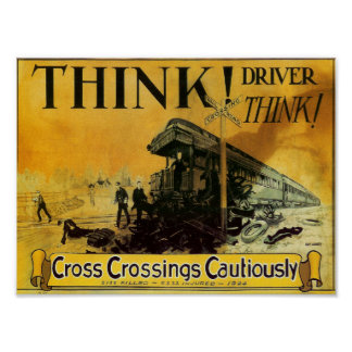 Cross Railroad Crossings Cautiously Poster Print