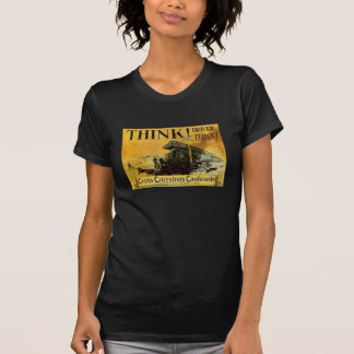 Cross Railroad Crossings Cautiously Shirts