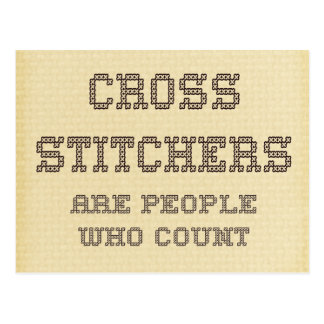 Cross Stitchers are people who count Postcard