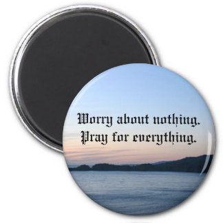 cross, Worry about nothing.Pray fo... 6 Cm Round Magnet
