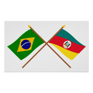 Crossed Flags of Brazil and Rio Grande do Sul Poster