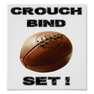 Crouch, Bind, Set - Rugby Poster