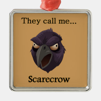 Crow They call me...Scarecrow Silver-Colored Square Decoration