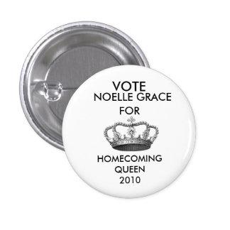 crownprincess-graphicsfairy006, VOTE, NOELLE GR... Pinback Buttons
