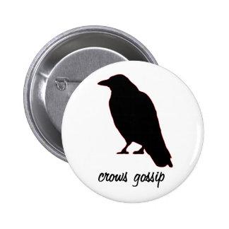 Crows Gossip 6 Cm Round Badge