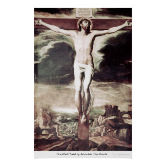 Crucified Christ by Artemisia Gentileschi Poster
