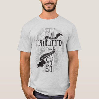 Crucified With Christ - Ash T-Shirt