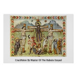 Crucifixion By Master Of The Rabula Gospel Posters