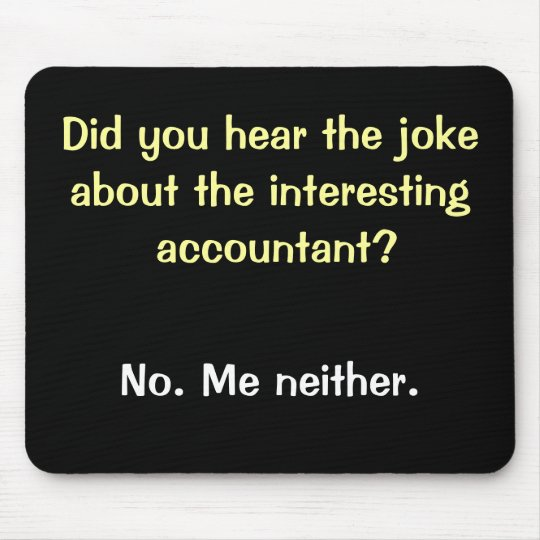 Cruel Accountant Joke - Accountant Sense of Humor