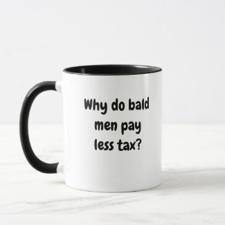 Cruel But Funny Tax Man Joke Mug