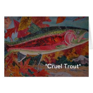 """Cruel Trout"" ""Fly Tyer Dreams"" Greeting Card"