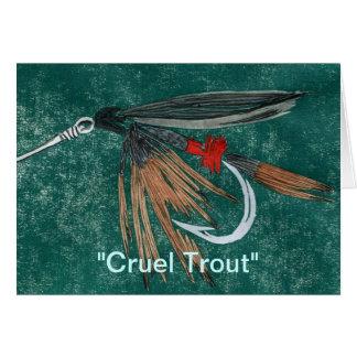 """Cruel Trout"" Greeting Card"