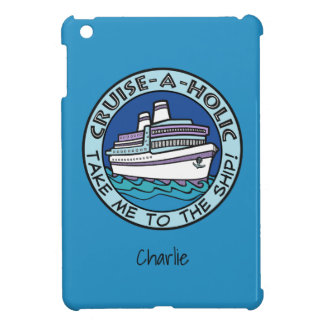 Cruise-A-Holic custom name device cases iPad Mini Case