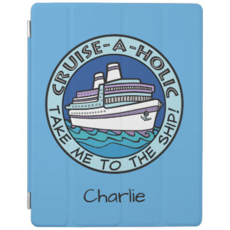 Cruise-A-Holic custom name device covers iPad Cover