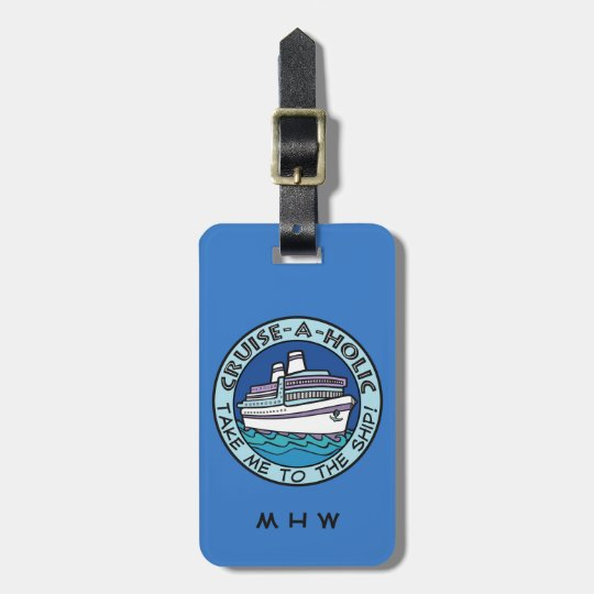 Cruise-A-Holic custom text & colour luggage tag