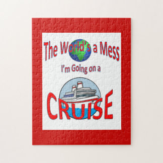 Cruise Humor Worlds a Mess Jigsaw Puzzle