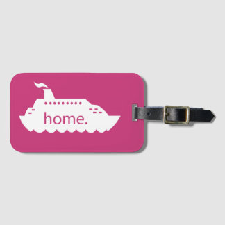 Cruise Ship Home - hot pink Luggage Tag