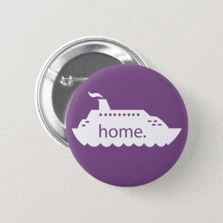 Cruise Ship Home - purple 6 Cm Round Badge