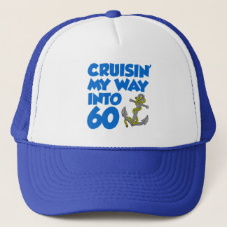 Cruisin' My Way Into 60 Trucker Hat
