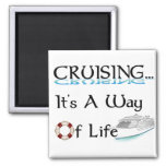 Cruising... A Way Of Life Square Magnet