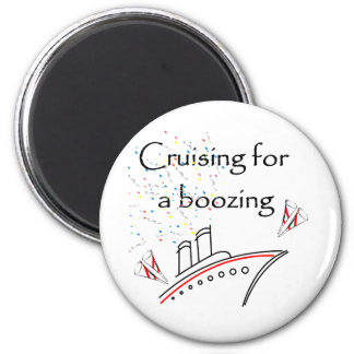 Cruising for a Boozing 6 Cm Round Magnet
