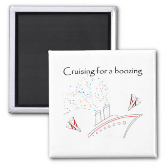 Cruising for a Boozing Square Magnet