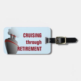 Cruising Through Retirement Blue Personalized Luggage Tag