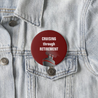 Cruising Through Retirement Dark Red 7.5 Cm Round Badge