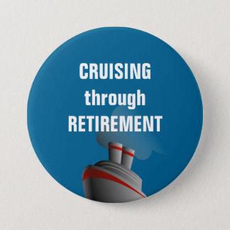 Cruising Through Retirement Rich Aqua 7.5 Cm Round Badge