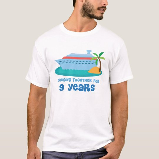 Cruising Together For 9 Years Anniversary Gift T-Shirt