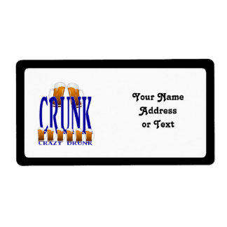 CRUNK - Crazy Drunk Shipping Label