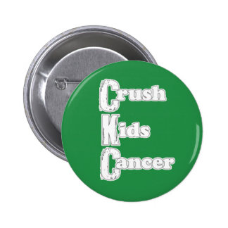 """Crush Kids Cancer"" Green Button"